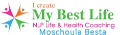 I Create my Best Life - Μοσχούλα Μπέστα